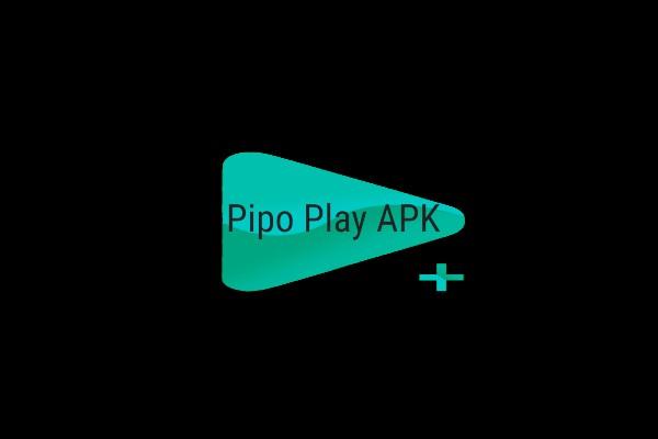 Pipo Play APK