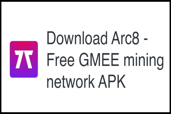 download-arc8-free-gmee-mining-network-apk
